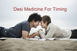 Desi Medicine For Timing